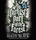 The Darkest Part of the Forest by Holly Black (CD-Audio, 2015)