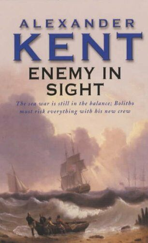 1 of 1 - Enemy In Sight,Alexander Kent- 9780099055204