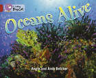 Oceans Alive: Band 14/Ruby (Collins Big Cat) by Angie Belcher (Paperback, 2007)