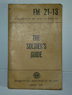 VIETNAM WAR 1961 US Army FM 21-13 Field Manual THE US SOLDIER'S GUIDE RIFLE a1