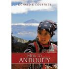Heir to Antiquity 9781438976464 by Donald E Courtney Paperback
