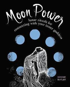 2019 DernièRe Conception Moon Power: Lunar Rituels Pour Connecter Avec Votre Inner Goddess Par Butler, Simo-afficher Le Titre D'origine ModèLes à La Mode