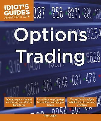 Idiots guides options trading ann logue reviews
