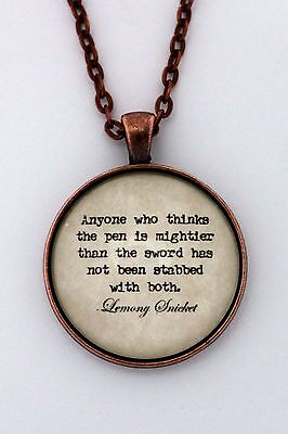 PEN /& SWORD Lemony Snicket Book Quote Pendant Series Of Unfortunate Events