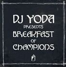DJ Yoda Presents Breakfast of Champions 5060091556508 CD