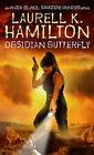Obsidian Butterfly by Laurell K. Hamilton (Paperback, 2001)