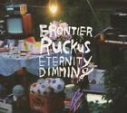 Eternity Of Dimming von Frontier Ruckus (2013)