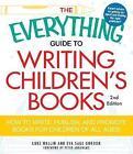 EVERYTHING GUIDE TO WRITING CHILDREN'S BOOKS by Luke Wallin, Eva Sage Gordon (Paperback, 2011)