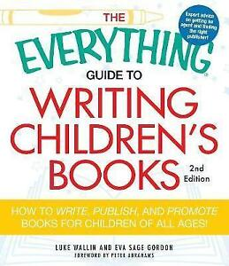 Everything-Guide-to-Writing-Children-039-s-Books-How-to-write-publish-andpromote