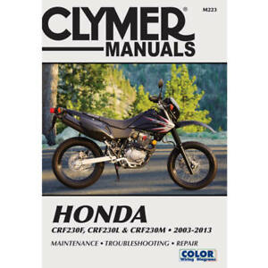2003 2013 honda crf230 crf 230 clymer repair manual m223 ebay rh ebay com Honda CRF230L Honda CRF 100