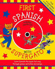 First Spanish with Supergato by Catherine Bruzzone (Paperback, 2007)