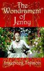 """The """"wondrament"""" of Jenny Ingeborg Talmon Authorhouse Paperback 9780759600942"""