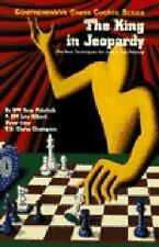 The King in Jeopardy (Comprehensive Chess Course Series)
