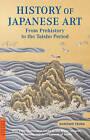 History of Japanese Art by Noritake Tsuda (Paperback, 2009)