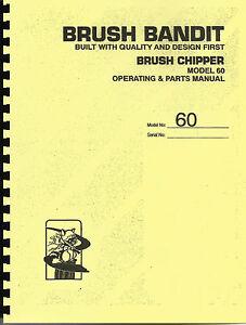 brush bandit brush chipper model 60 owner parts manual ebay rh ebay com bandit 250 chipper parts manual bandit chipper parts lookup