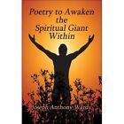 Poetry to Awaken The Spiritual Giant Within 9781424193714 Paperback
