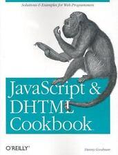 JavaScript & DHTML Cookbook by Danny Goodman