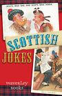 Scottish Jokes by Waverley Books Ltd (Paperback, 2009)