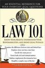 Law 101: An Essential Reference for Your Everyday Legal Questions by John K Roche, Sean P Roche, Brien A Roche (Paperback / softback, 2009)