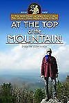 At the Top of the Mountain: The Adventures of Will Ryan and the Civilian Conserv