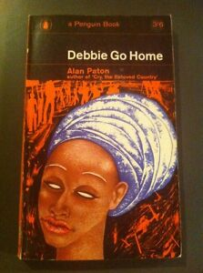Debbie-Go-Home-By-Alan-Paton-South-Africa-Short-Stories-1965-Penguin-Book