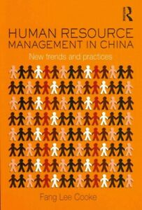 Human Resource Management in China : New Trends and Practices, Paperback by C...