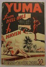 Long/Siciliano YUMA FROM HELL-HOLE TO HAVEN First Edition 1950 Yuma, Arizona