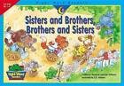 Sisters and Brothers, Brothers and Sisters by Rozanne Lanczak Williams (Paperback / softback, 2003)
