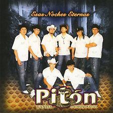 Esas Noches Eternas by Banda Piton (CD, Oct-2007, Fonovisa)