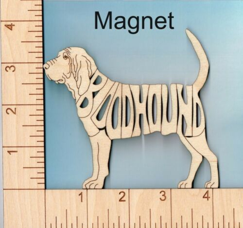BloodHound Dog laser cut and engraved wood Magnet Great Gift Idea