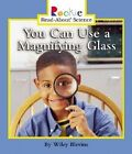 You Can Use a Magnifying Glass by Wiley Blevins (Paperback, 2004)