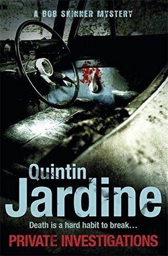 1 of 1 - Private Investigations (Bob Skinner series, Bo... by Jardine, Quintin 1472205685