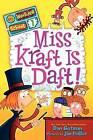 Miss Kraft Is Daft! by Dan Gutman (Hardback, 2012)