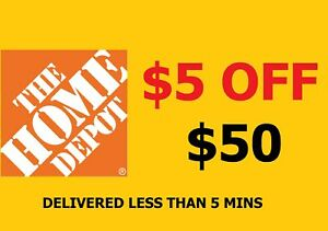 2x - Home Depot coupon $5 Off $50 in-store - Fast Deliver -$ Back Guarantee