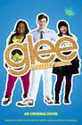Glee: Summer Break: An Original Novel by Sophia Lowell (Paperback / softback, 2011)