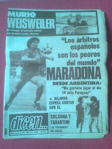 PERIoDICO-DICEN-6-JULIO-1983-N-5-802-MARADONA-ARGENTINA-MURIO-WEISWEILER-CRUYFF