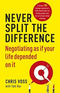 Never-Split-the-Difference-Negotiating-as-if-Your-Life-Depended-on-It-Paperback