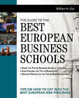 Guide to the Best European Business Schools by William Cox (Paperback, 2000)