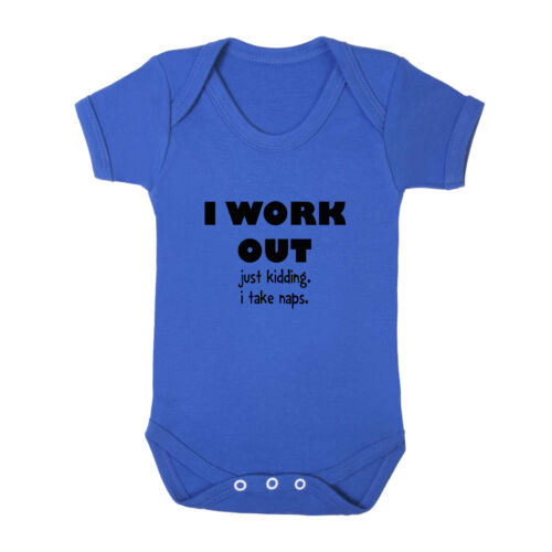 I Work Out Just Kidding Cotton Baby Bodysuit One Piece I Take Naps