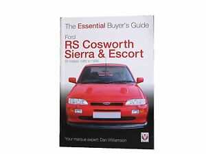 ford sierra escort rs cosworth the essential buyer s guide book rh ebay co uk Sierra Cosworth escort rs cosworth buying guide
