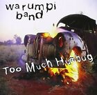 Too Much Humbug * by Warumpi Band (CD, Oct-2013, Festival)