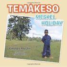 Temakeso: Meskel Holiday by Emebet Mesfin (Paperback / softback, 2013)