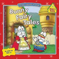 Bunny Fairy Tales (Max and Ruby)-ExLibrary