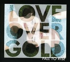 Fall To Rise - Love Over Gold (2013, CD New)