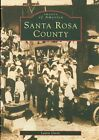 Santa Rosa County by Laurie Green (Paperback / softback, 1998)