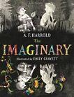 The Imaginary by A. F. Harrold (Hardback, 2014)