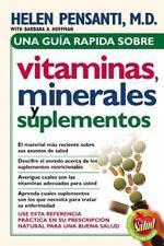Una guía rápida de vitaminas, minerales y suplementos (Spanish Edition) by Pens