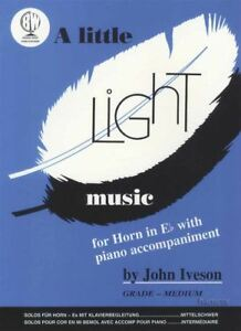 Inquiet A Little Light Music For Horn In Eb With Piano Accompaniment Sheet Music Book-afficher Le Titre D'origine