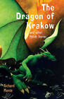 The Dragon of Krakow: and Other Polish Stories by Richard Monte (Paperback, 2008)