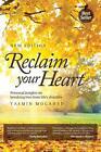 Reclaim Your Heart von Yasmin Mogahed (2015, Taschenbuch)